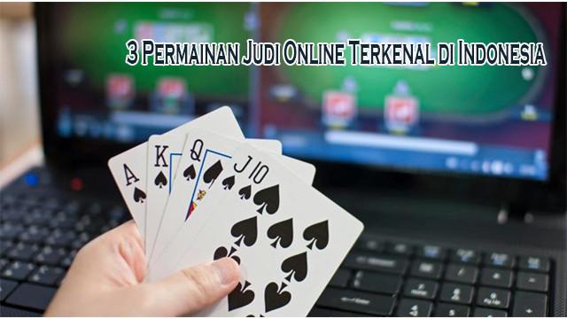 Permainan Judi Online Terkenal di Indonesia