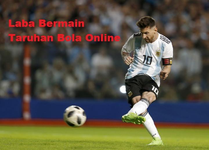 Laba Bermain Taruhan Bola Online