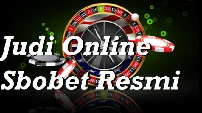 Judi Online Sbobet Resmi