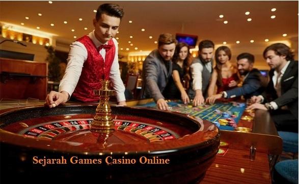Sejarah Games Casino Online