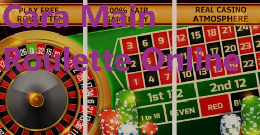 Menguasai Permainan Judi Roulette Online